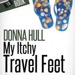 Review of new travel e-book: My Itchy Travel Feet by Donna Hull