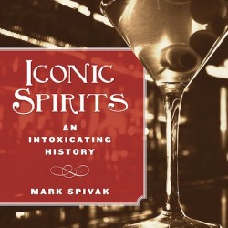 An interview with the author of 'Iconic Spirits: An Intoxicating History'