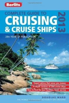 Berlitz New Complete Guide to Cruising & Cruise Ships 2013