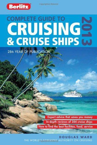 Douglas Ward on cruising and cruise ships