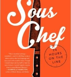 Book Review – Sous Chef: 24 Hours on the Line