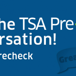 Travel Tip: Have you joined TSA PreCheck?