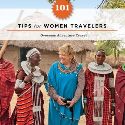 101 Tips for Women Travelers: Free book from Overseas Adventure Travel
