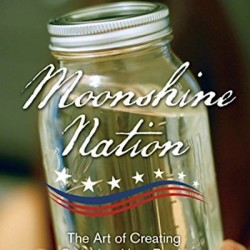 Moonshine Nation: A new book by Mark Spivak