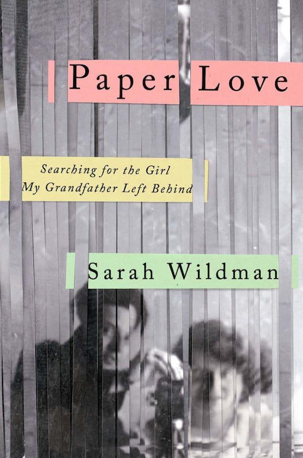 Paper Love by Sarah Wildman