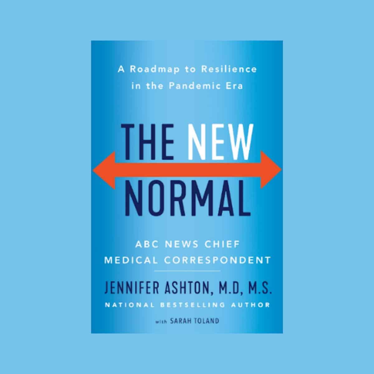 The New Normal by Dr., Jennifer Ashton